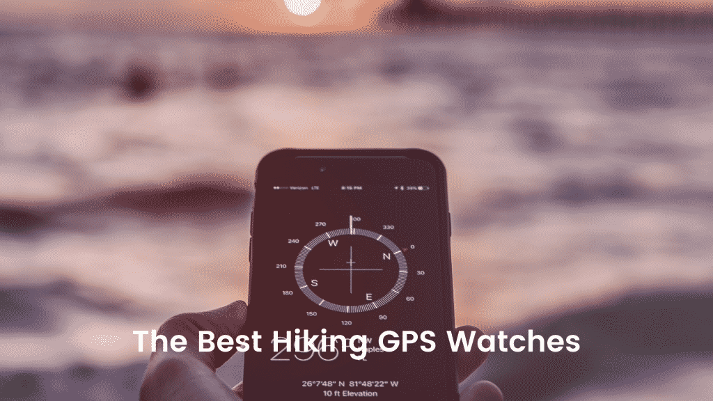 The Best Hiking GPS Watches