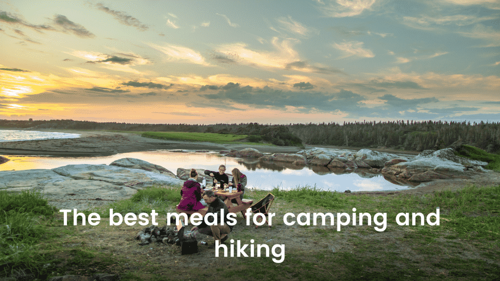 The best meals for camping and hiking