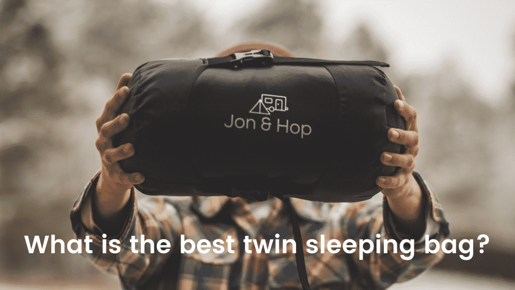 What is the best twin sleeping bag?