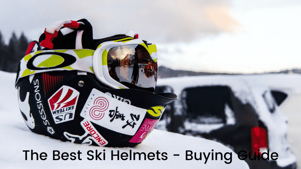 The Best Ski Helmets - Buying Guide