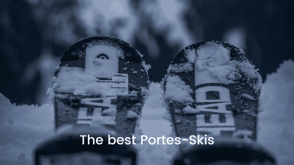 The best Portes-Skis