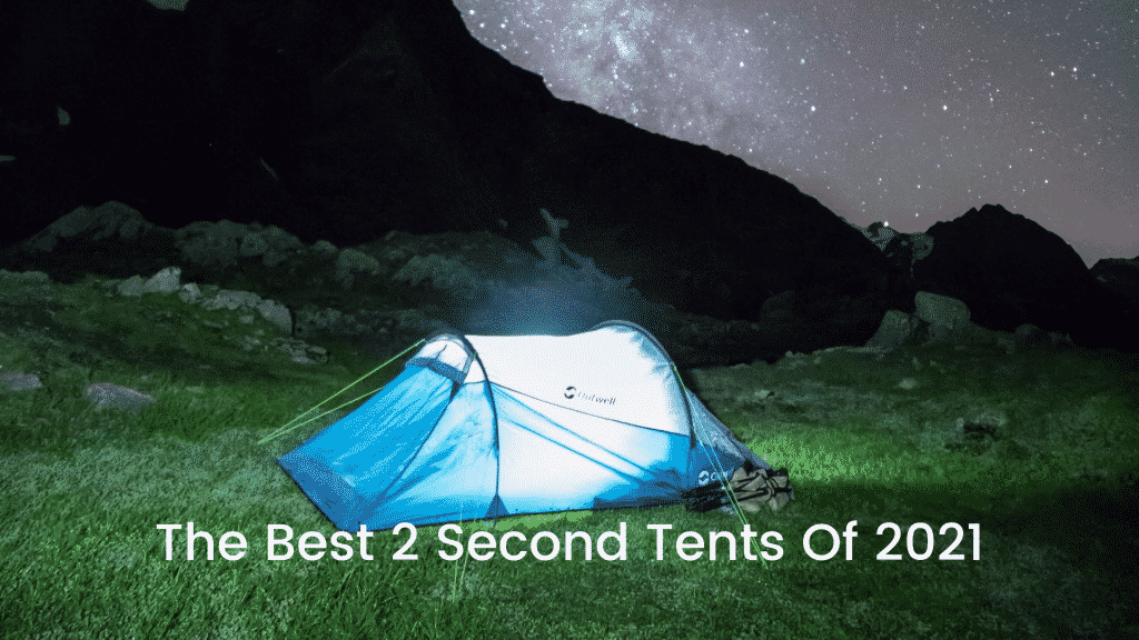 The Best 2 Second Tents Of 2021