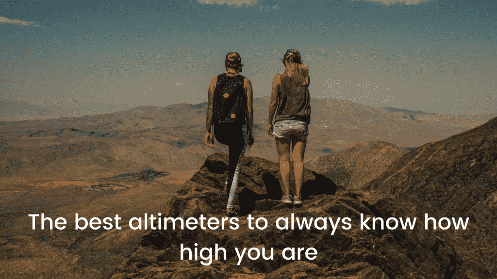 The best altimeters to always know how high you are